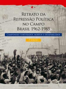 Livro Retrato da repressão à luta dos camponeses - 1964 a 1985